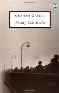 Twenty One Stories by Graham Greene