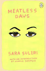 Meatless Days by Sara Suleri