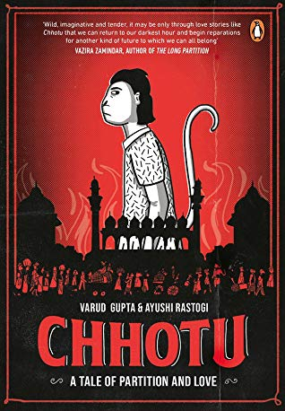 Chhotu - A Tale of Partition and Love by Varud Gupta and Ayushi Rastogi